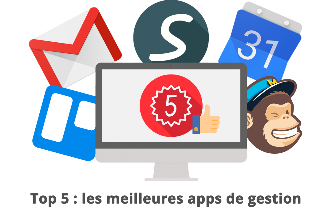 Top 5 : Les meilleures apps de gestion